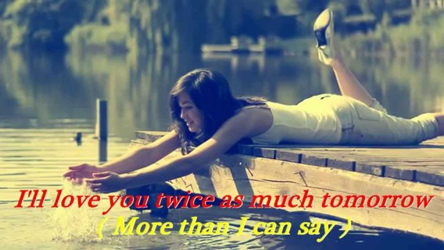 More Than I Can Say – LEO SAYER – Lyrics