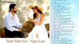 Trịnh Nam Sơn Ngọc Lan – Những tình khúc hay nhất 2 (nhiều video)