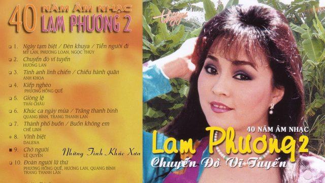 40 Năm Âm Nhạc Lam Phương 2